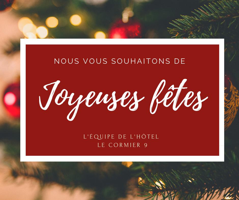 Joyeuses fêtes - Hôtel Cormier 9